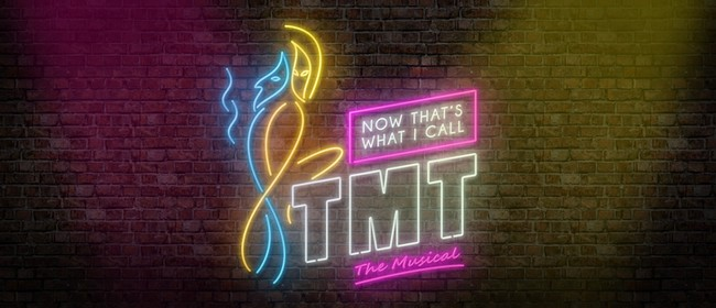 Now That's What I Call TMT: The Musical
