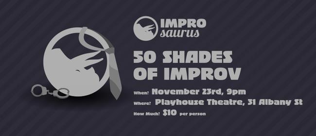 Improsaurus Presents: 50 Shades of Improv