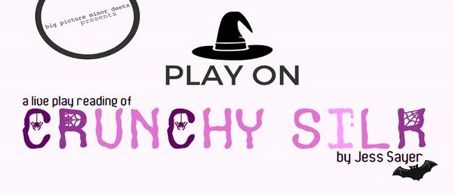 PLAY ON: Crunchy Silk by Jess Sayer