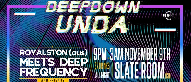 Deep Down Unda ft Royalston (AU)