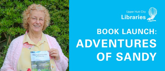 Book Launch: The Adventures of Sandy