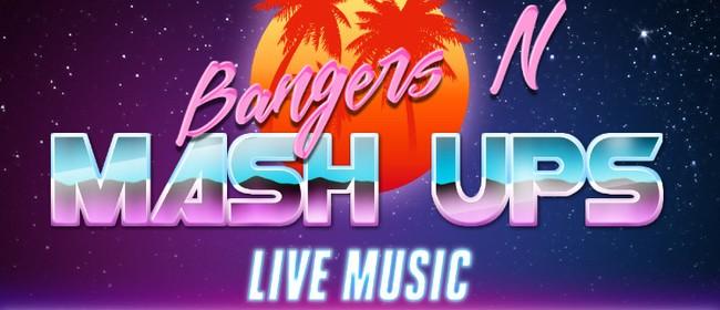 Bangers n' Mash-Ups
