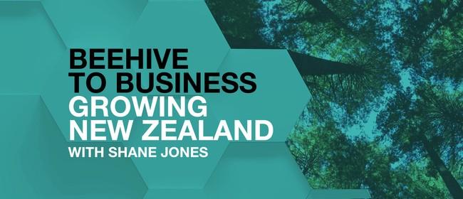 Beehive to Business: Growing New Zealand with Shane Jones