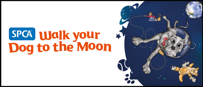 SPCA Walk Your Dog to The Moon
