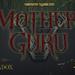 Mother Guru, Deranger & Honey Trap