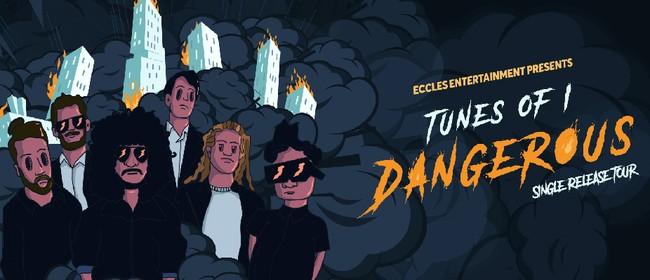 Tunes of I - Dangerous Release Tour