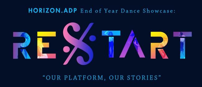 Horizon.ADP Dance Showcase: Restart