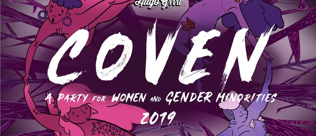 Coven: A Party For Women & Gender Minorities (2019)