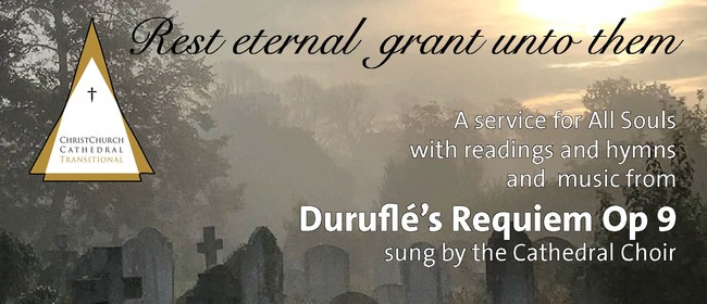 Rest Eternal - A Service for All Souls