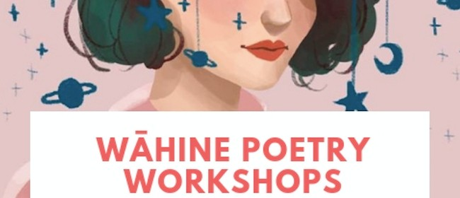 Wāhine Poetry Workshops