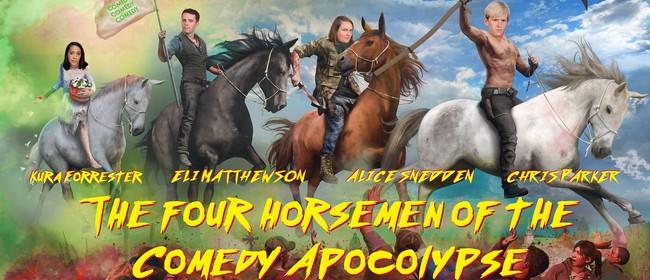 The Four Horsemen of the Comedy Apocalypse