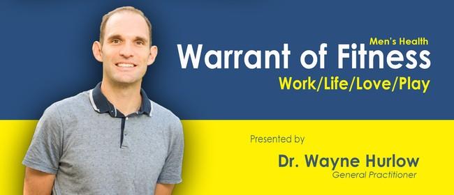 Men's Health - Warrant of Fitness - Work/Life/Love/Play