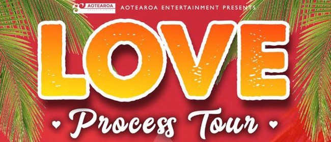 Love and Process Tour
