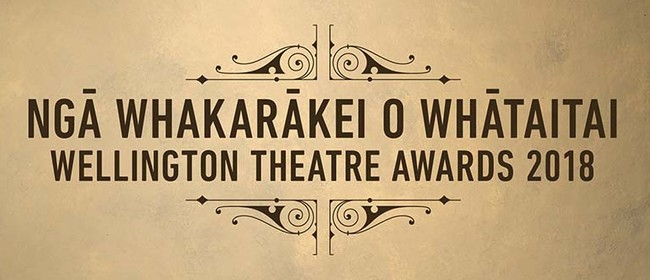 The Wellington Theatre Awards 2018