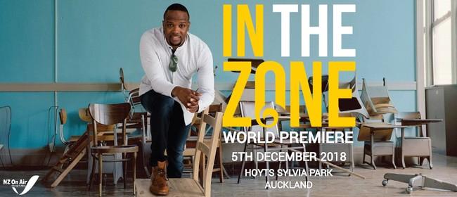 In The Zone World Premiere