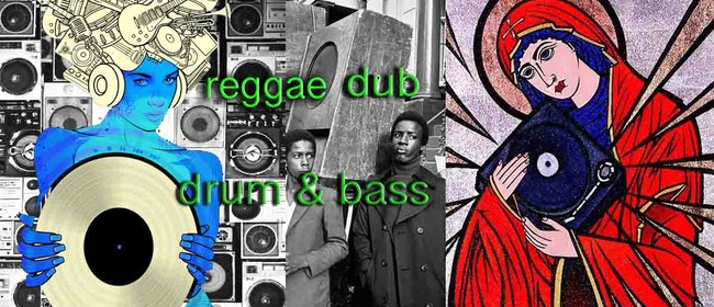 Mystic & Kharma Reggae, Drum & Bass, Dub Night