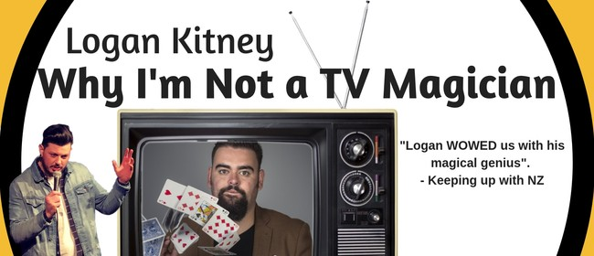 Logan Kitney - Why I'm Not a TV Magician