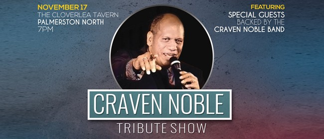 Craven Noble Tribute Show