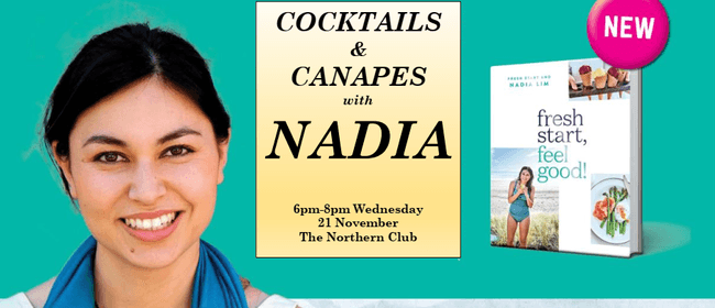 Cocktails & Canapes with Nadia Lim