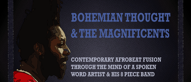 Bohemian Thought and the Magnificents