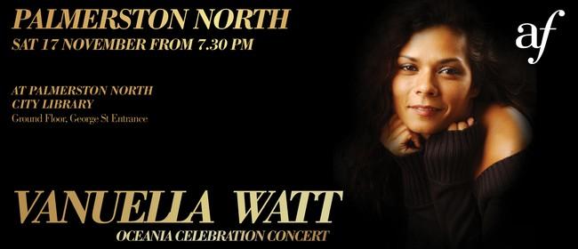 Vanuella Watt NZ Tour - Oceania Concert