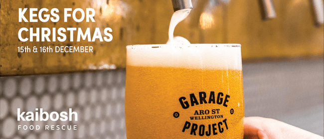 Kegs for Christmas - Kaibosh Fundraiser With Garage Project