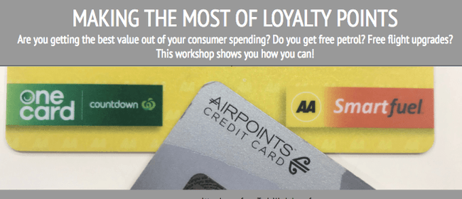Making the Most of Loyalty Points Workshop