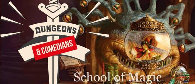 Dungeons & Comedians: School of Magic
