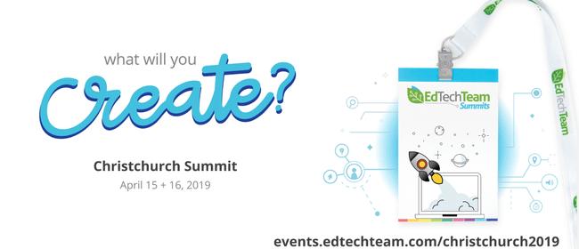 EdTechTeam Christchurch Summit