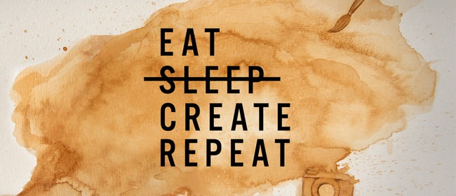 Eat Sleep Create Repeat