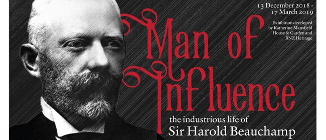 Man of Influence: The Life of Sir Harold Beauchamp
