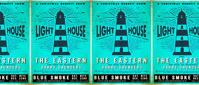 The Eastern & Barry Saunders - Light House Benefit Show