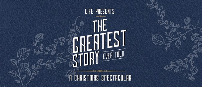 LIFE: The Greatest Story Ever Told