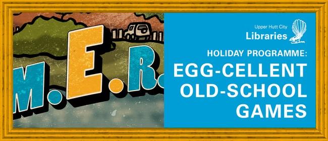 Holiday Programme: Egg-cellent Old-School Games