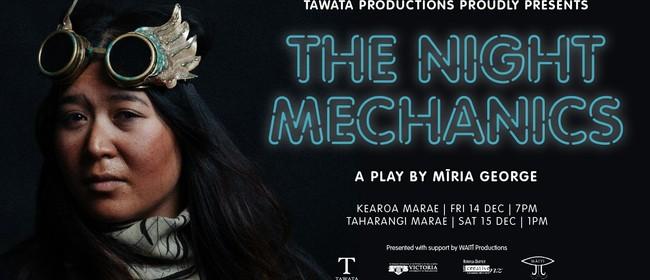 The Night Mechanics a play by Mīria George