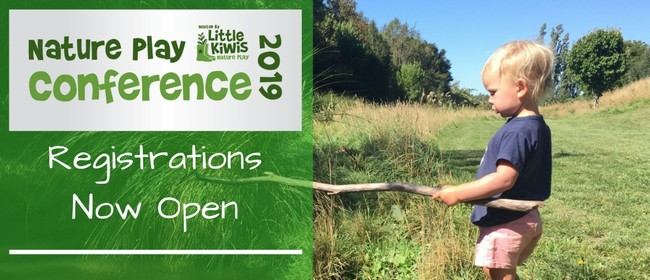Little Kiwis Nature Play Conference 2019