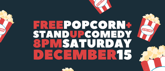 Popcorn and Stand Up Comedy