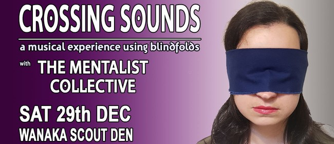 Crossing Sounds: Music with Blindfolds