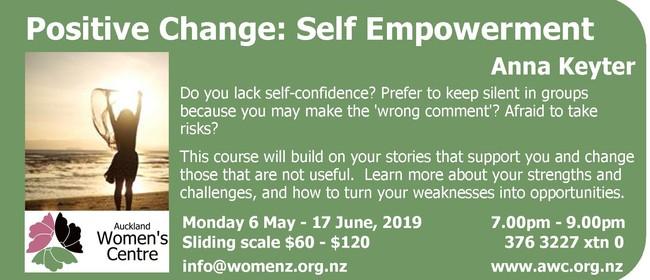Positive Change: Self Empowerment