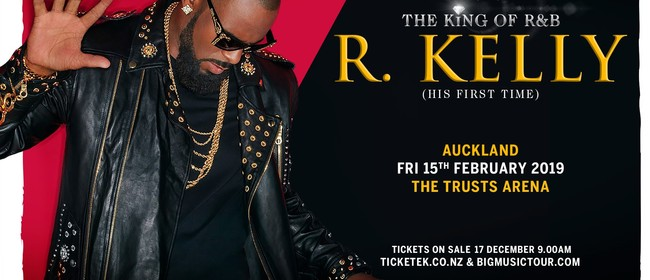 R Kelly - The King of R&B Tour: CANCELLED