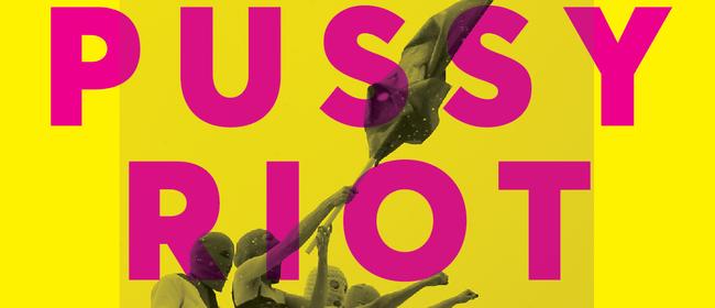 PussyRiot: Riot Days