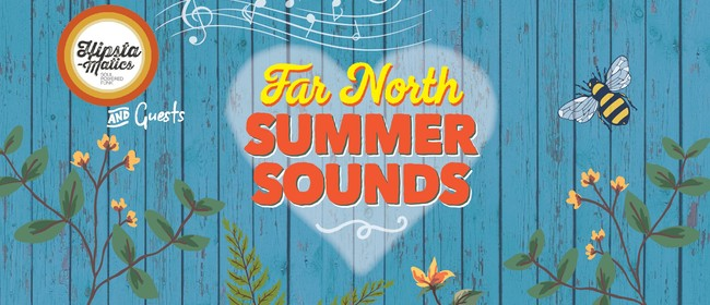 Far North Summer Sounds