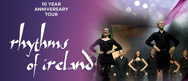 Rhythms of Ireland – 10 Year Anniversary Tour