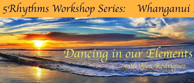 5Rhythms Workshop Series: Dancing In Our Elements
