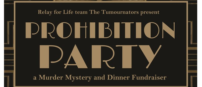 Prohibition Party - A Murder Mystery and Dinner Fundraiser