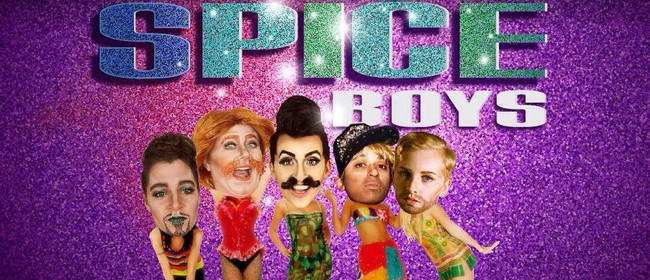 Spice Boys! A Drag King Show