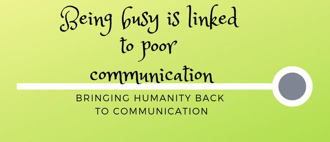 Bringing Humanity Back To Communication
