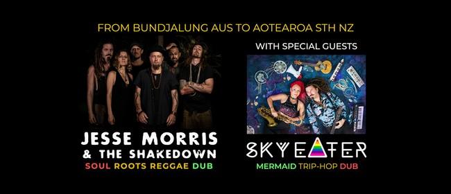 Jesse Morris and the Shakedown + Sky Eater (AU)
