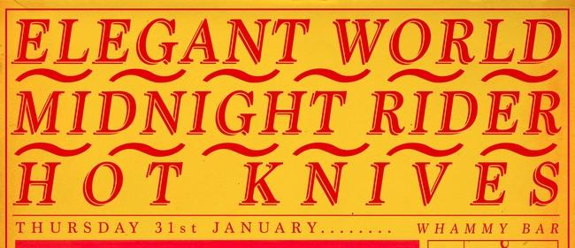 Hot Knives - The Elegant World - Midnight Rider
