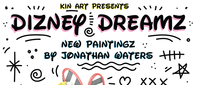 Dizney Dreamz - New Paintings by Jonathan Waters